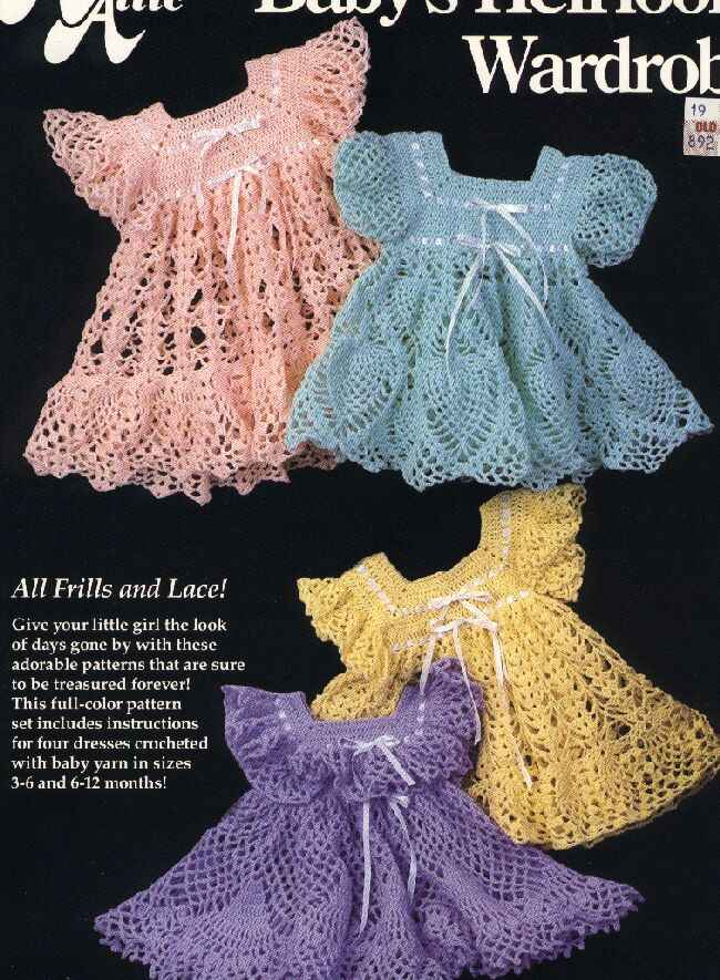 Baby Heirloom Wardrobe 4 Crochet Dress Patterns for Little Girls!