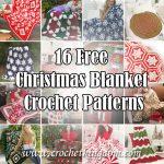 16 Free Christmas Blanket Crochet Patterns
