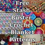 Stash Buster Crochet Blanket Pattern Ideas